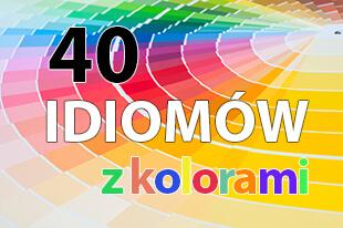 40 angielskich idiomów z kolorami