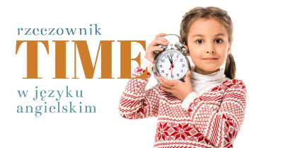 Rzeczownik time w języku angielskim